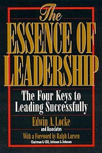 The Essence of Leadership: The Four Keys to Leading Successfully