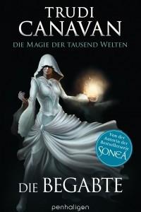 Die Magie der tausend Welten: Die Begabte
