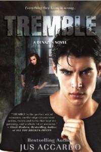 Tremble (Denazen Novel)