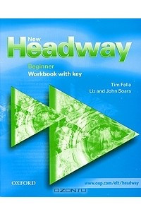 New Headway Beginner: Workbook with Key