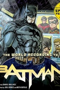 The World According to Batman