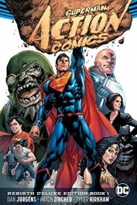 Superman: Action Comics: The Rebirth Deluxe Edition Book 1