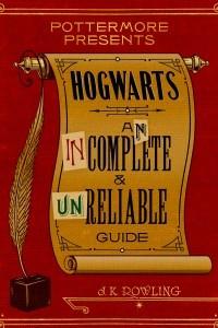 Хогвартс. Неполный и неточный путеводитель