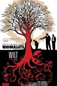 100 Bullets Vol. 13: Wilt