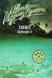 Caribes: Cienfuegos II