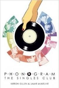 Phonogram Volume 2: The Singles Club (Phonogram: the Singles Club)