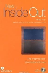 New Inside Out: Pre-Intermediate: Workbook with Key