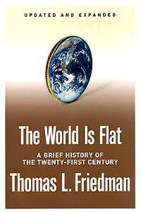 The World Is Flat [Updated and Expanded] : A Brief History of the Twenty-first Century