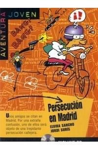 Persecusion En Madrid