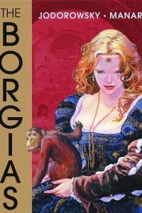 The Manara Library: The Borgias