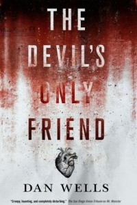 The Devil?s Only Friend