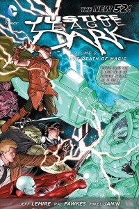 Justice League Dark Volume 3: The Death of Magic