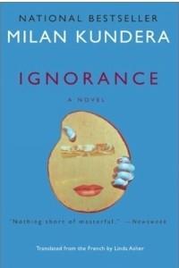 Ignorance : A Novel