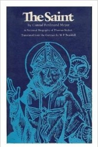 The saint: A fictional biography of Thomas Becket