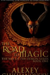 The Road to Magic