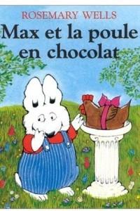 Max et la poule en chocolat