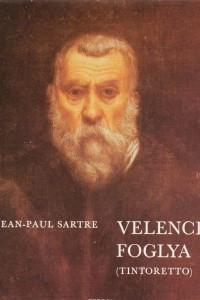 Velence Foglya (Tintoretto)