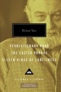 Revolutionary Road. The Easter Parade. Eleven Kinds of Loneliness