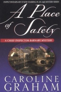A Place Of Safety (Chief Inspector Barnaby #6)