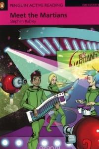 Meet the Martians: Easystarts