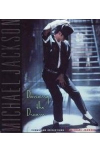 Dancing the Dream: Poems and Reflections
