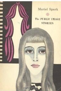 The Public Image Stories