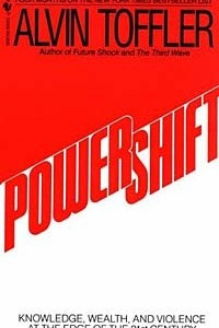 Powershift: Knowledge, Wealth, and Violence at the Edge of the 21st Century