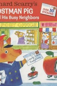 Postman Pig and His Busy Neighbors
