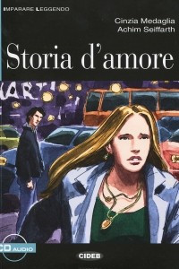 Storia D'Amore (+ CD)