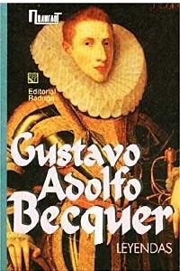 Gustavo Adolfo Becquer. Leyendas