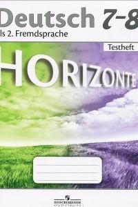 Deutsch 7-8: Fremdsprache / Немецкий язык. 7-8 классы. Контрольные задания