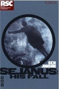 Sejanus, His Fall (RSC Classics)