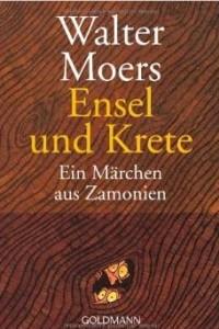 Ensel Und Krete: Ein Marchen Aus Zamonien