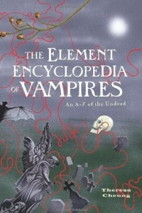 The Element Encyclopedia of Vampires. An A-Z of the Undead