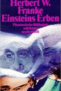 Einsteins Erben