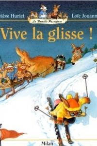 La Famille Passiflore : Vive la glisse !