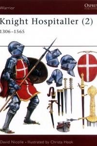 Knight Hospitaller (2) 1306–1565