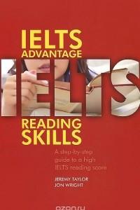 IELTS Advantage: Reading Skills