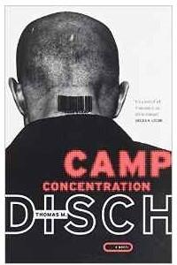Camp Concentration: A Novel