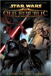 Star Wars: The Old Republic Volume 1: Blood of the Empire