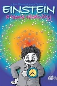 Einstein a teorie relativity