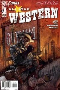 All Star Western, Vol. 1: Guns and Gotham