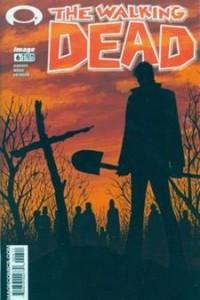 Ходячие мертвецы. Том 1: Прошли хорошие деньки. Выпуск 6