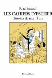 Les cahiers d'Esther. Histoires de mes 11 ans