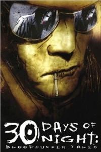 30 Days Of Night: Bloodsucker Tales Volume 1