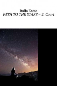Path to the Stars – 2. Court