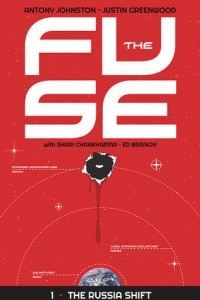 The Fuse, Vol. 1: The Russia Shift