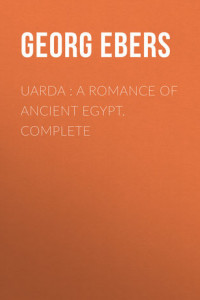 Uarda : a Romance of Ancient Egypt. Complete