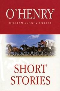 O'Henry. Short Stories
