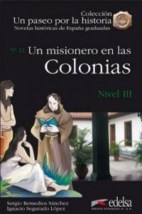 Un misionero en las Colonias (Nivel 3)